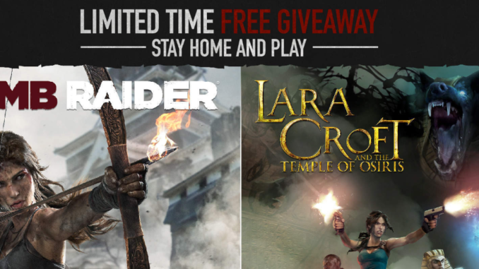 Two Tomb Raider Games Currently Free To Buy Keep Forever Any
